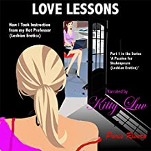 Love Lessons: How I Took Instruction from My Hot Professor: A Passion for Shakespeare Series, Book 1 Audiobook by Paris Rivera Narrated by Paris Luv