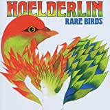 Rare Birds by Hoelderlin (2007-08-10)