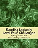 img - for Reading Logically Level Four, Challenges book / textbook / text book