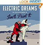 Electric Dreams: The Collected Works...