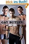 Gay Butler: Das Trio - Gay Romance
