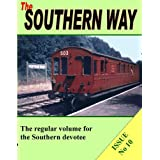 The Southern Way: Issue No 10 (Southern Way Series)by Kevin Robertson