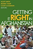 img - for Getting It Right in Afghanistan book / textbook / text book