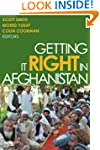 Getting It Right in Afghanistan