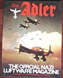 Der Adler: The official Nazi Luftwaffe magazine