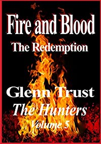 Fire And Blood: The Redemption by Glenn Trust ebook deal