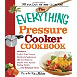 The Everything Pressure Cooker Cookbookby Pamela Rice Hahn