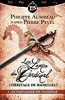Les Lames du Cardinal - L'héritage de Richelieu, tome 3 : Le Chevalier de Vendôme par Pevel
