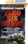 Zero Six Bravo: 60 Special Forces. 10...