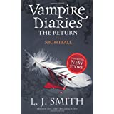 "The Vampire Diaries. The Return 05. Nightfallvon ""L. J. Smith"""