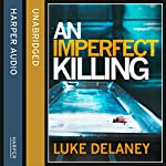 An Imperfect Killing: A DI Sean Corrigan Short Story | Luke Delaney