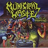 "The Art of Partying Redux Editvon ""Municipal Waste"""