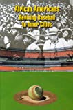 img - for African Americans Reviving Baseball in Inner Cities book / textbook / text book