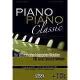 """Piano Piano Classic + 2 CDs: Die 100 sch�nsten klassischen Melodienvon """"Helmut Hage"""""""