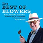 The Best of Blowers | Henry Blofeld