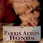 Indian Affairs | Parris Afton Bonds