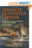 Japanese Destroyer Captain: Pearl Harbor, Guadalcanal, MidwayThe Great Naval Battles as Seen Through Japanese Eyes