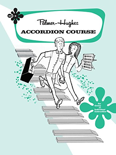 Palmer-Hughes Accordion Course, Bk 3