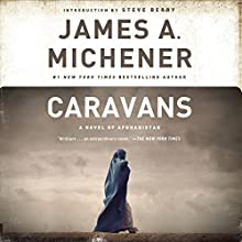 Caravans: A Novel of Afghanistan (       UNABRIDGED) by James A. Michener Narrated by Larry McKeever