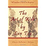 The Art of War by Sun Tzu - Classic Collector's Edition: Includes The Classic Giles and Full Length Translations ~ Sun Tzu