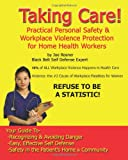 Taking Care: Personal Safety & Self Defense for Home Health Care Givers