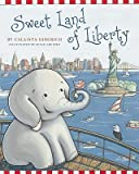 Callista Gingrich, Susan ArcierosSweet Land of Liberty [Hardcover]2011