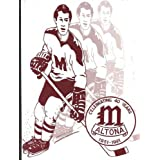 The Altona Maroons 40th Anniversary Yearbook