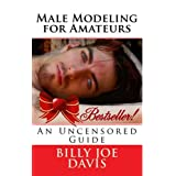 Male Modeling for Amateurs (Educational Series)