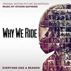 Why We Ride (Original Motion Picture Soundtrack)