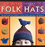img - for Folk Hats (Folk Knitting series) book / textbook / text book