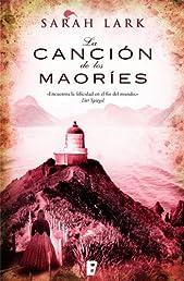 La canción de los maoríes (B DE BOOKS) (Grandes Novelas (b Edic.)) (Spanish Edition)