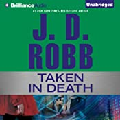 Taken in Death: In Death, Book 37.5 | J. D. Robb