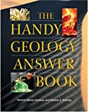 The Handy Geology Answer Book (The Handy Answer Book Series) (1578591562) by Barnes-Svarney, Patricia