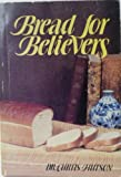 img - for Bread for Believers book / textbook / text book