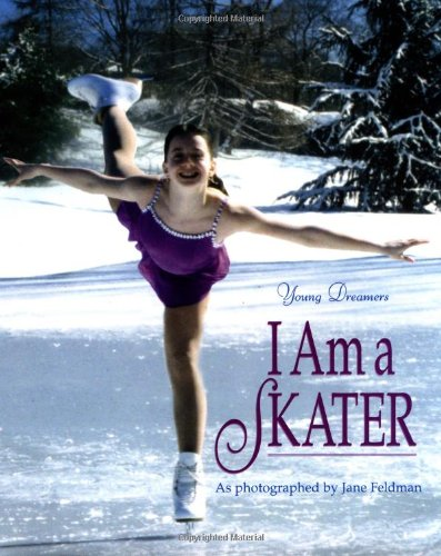 I Am a Skater (Young Dreamers)