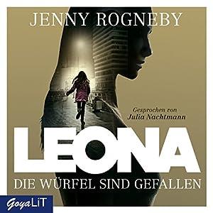 Die Würfel sind gefallen (Leona 1) Hörbuch