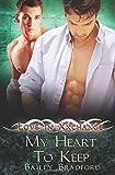 My Heart to Keep (Love in Xxchange) (Volume 10)