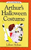 Arthur's Halloween Costume (I Can Read Book 2) (006022391X) by Hoban, Lillian