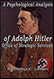 img - for A Top Secret OSS - Psychological Analysis of Adolph Hitler [Illustrated] book / textbook / text book