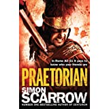 Praetorian (Roman Legion 11)by Simon Scarrow