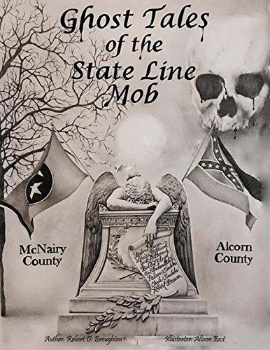 Ghost Tales of The State Line Mob Novel Based on Actual Events [Broughton MS, Mr. Robert D.] (Tapa Blanda)