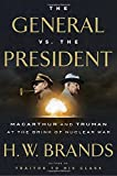 img - for The General vs. the President: MacArthur and Truman at the Brink of Nuclear War book / textbook / text book