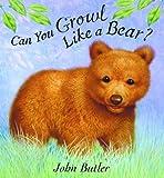 Can You Growl Like a Bear?