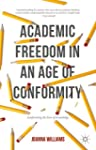 Academic Freedom in an Age of Conform...