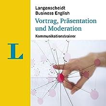Vortrag, Präsentation und Moderation - Kommunikationstrainer (Langenscheidt Business English) Hörbuch von  div. Gesprochen von:  div.
