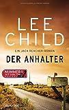Der Anhalter: Ein Jack-Reacher-Roman (Die Jack-Reacher-Romane, Band 17)