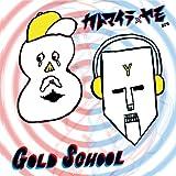 カトマイラ×ヤモ are GOLD SCHOOL