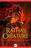 img - for Ratha's Creature (The Named, 1) book / textbook / text book