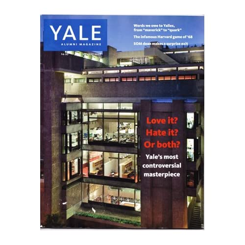 Yale Alumni Magazine November/December 2008 (Vol. 72, No. 2) [cover story on Art and Architecture Building], Lassila, Kathrin Day (editor)