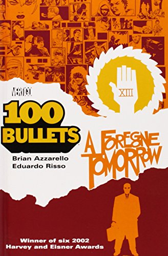 100 Bullets Vol. 4: A Foregone Tomorrow (100 Bullets Book Four compare prices)